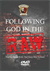 FOLLOWING GOD IN THE RAW - DVD 1