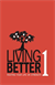 LIVING BETTER (Volume 1) - DVD 1